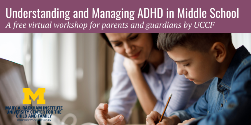 ADHD in middle school workshop Jan 2021
