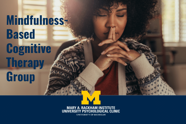 Mindfulness-Based Cognitive Therapy Group Begins Oct. 12
