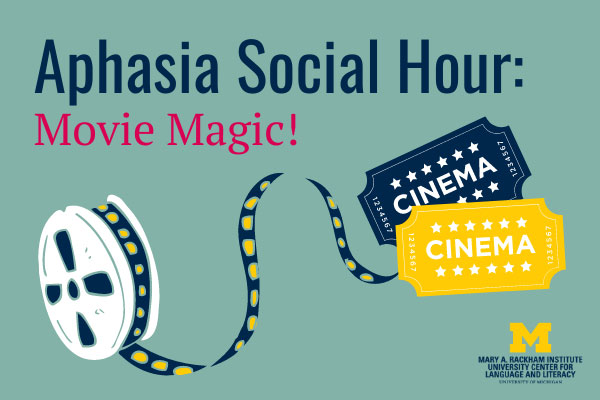 UMAP Aphasia Social Hour Graphic - Move Magic on Oct. 15, 2020