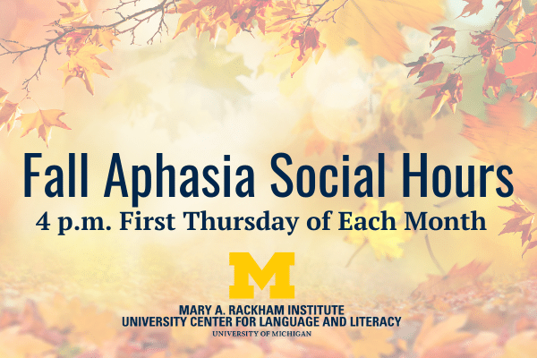 Fall Aphasia Social Hours Details