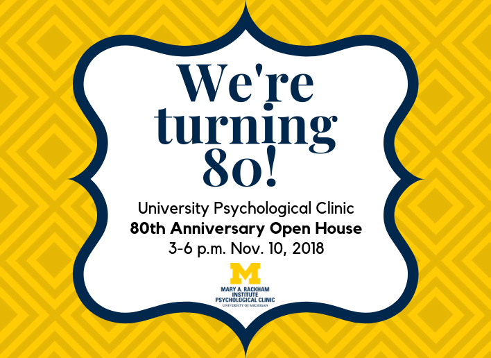 Psych Clinic Open House 80th