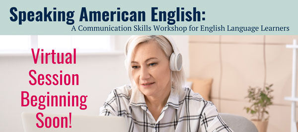 Speaking American English Workshop