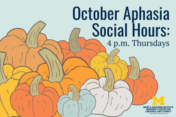 October Aphasia Social Hours